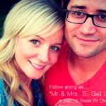 """""""Mr & Mrs S. Get Lean"""" 12-Week Fit Challenge – Our 30 Day Progress Post!!!"""