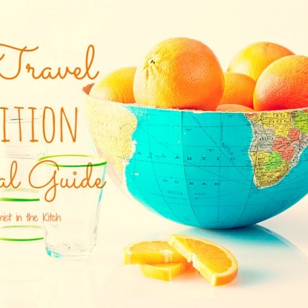 My Travel Nutrition Survival Guide