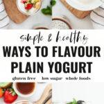 How To Make Plain Yogurt Taste Good!