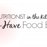 Nutritionist in the Kitch 8 Must-Have Food Brands!