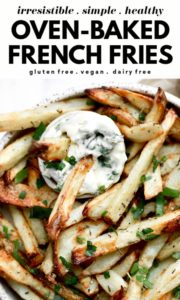 Turn regular potatoes into healthy, baked in oven, crispy French fries flavoured with garlic, herbs, and spices (a delicious seasoning mix). The best of any homemade French fries recipes, this one is quick and will show you how to make amazing homemade fries everyone will love! They are also dairy free, gluten free, and vegan!