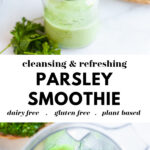 Best Ever Parsley Smoothie Recipe pin 2