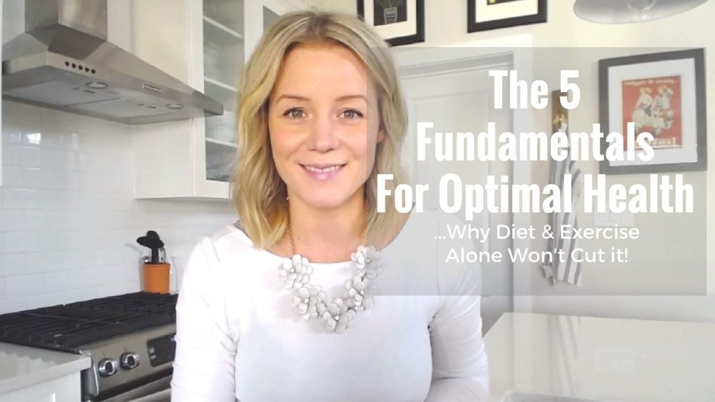 Video: Why Nutrition & Exercise Alone Doesn't Cut It! // NITK's 5 Fundamentals for Health
