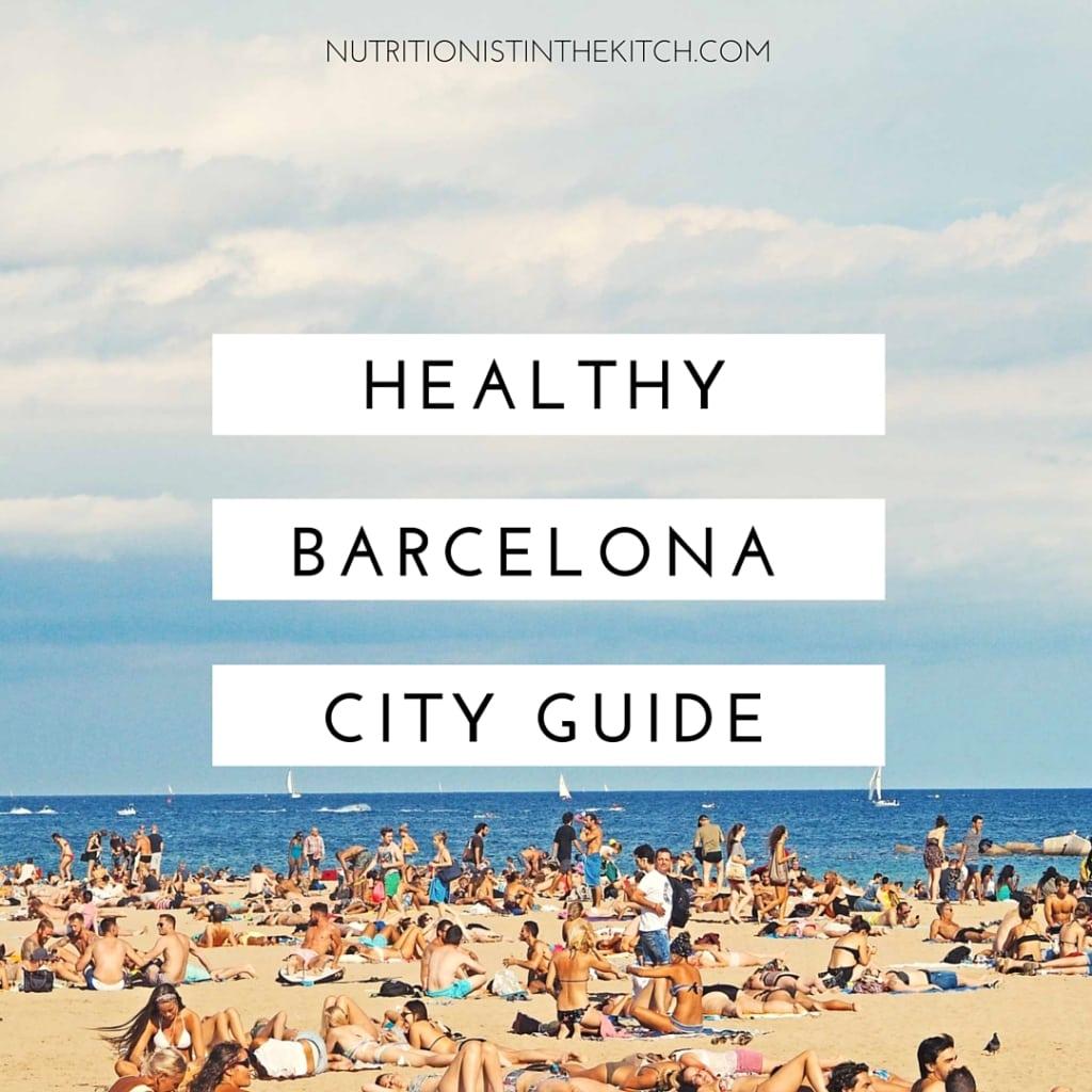 NITK's Healthy Barcelona City Guide