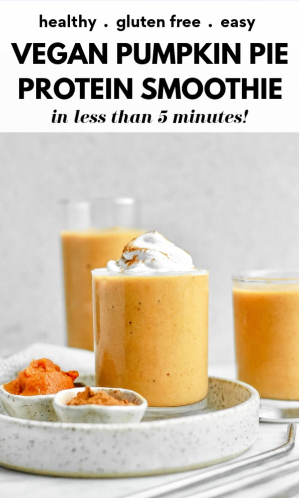 Enjoy this delicious gluten free vegan pumpkin pie smoothie either in the glass or as a smoothie bowl. It's so easy, made creamy with almond milk, banana, and pumpkin, and is packed with protein. The perfect snack or breakfast recipe!