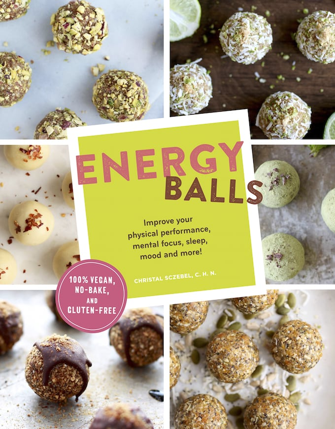 Energy Balls Cookbook by Christal Sczebel, Nutritionist in the Kitch