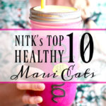 NITK's Top 10 Healthy Maui Eats