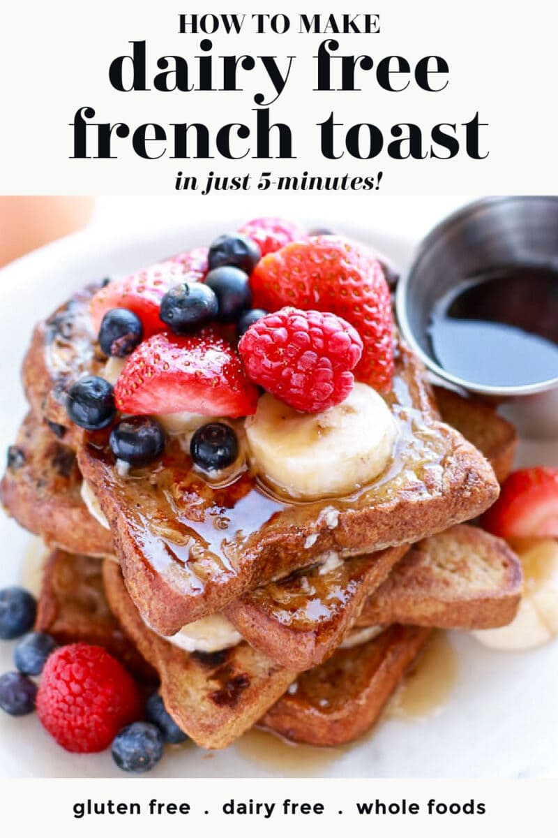 French toast with berries and banana (dairy free)
