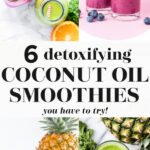 6 Coconut Oil Smoothies