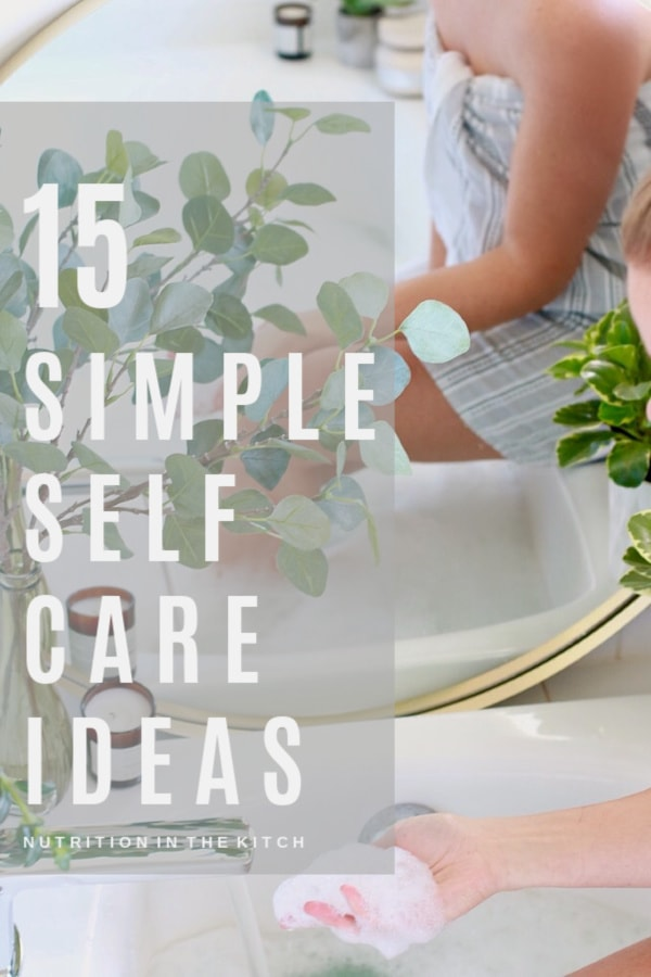 These 15 Simple Self-Care Ideas are perfect to add to your daily, weekly, or monthly routine as they will nourish your body and mind. These tips are perfect for moms, or for women of any age, and you can try even more with our self-care challenge!