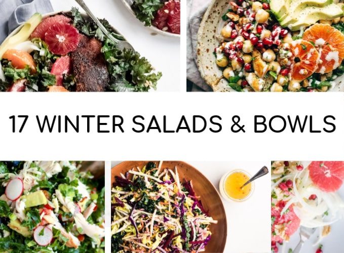 17 Must-Make Winter Salad & Winter Bowl Recipes (Gluten Free & Dairy Free)