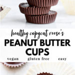 healthy peanut butter cups stacked