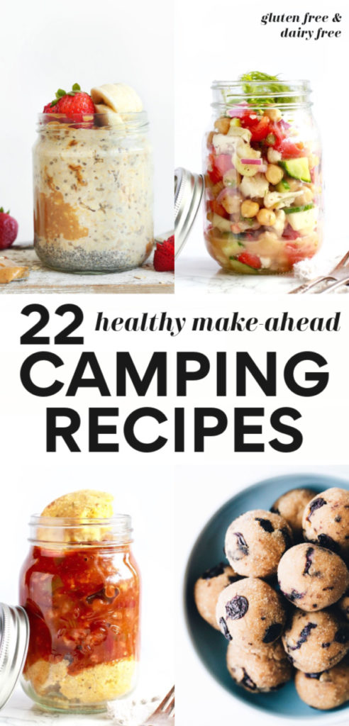 22 Make-Ahead Healthy Camping Recipes