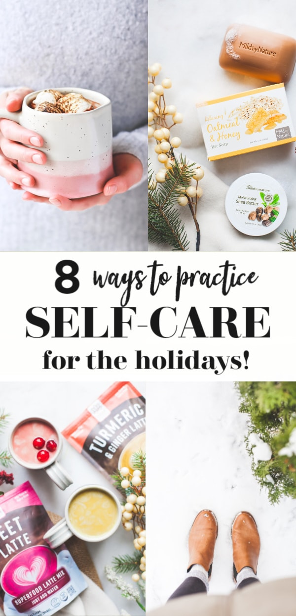 8 Self-Care Ideas For The Holiday Season
