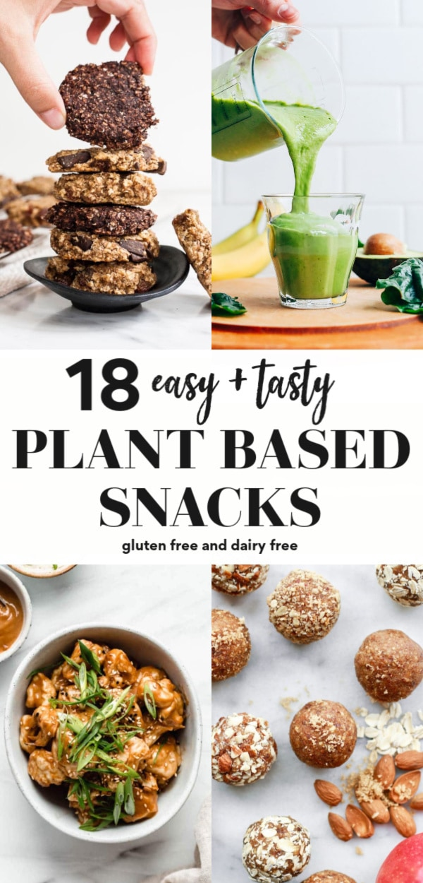 18 Easy Plant-Based Snacks To Try