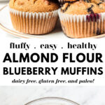 Fluffy Almond Flour Blueberry Muffins