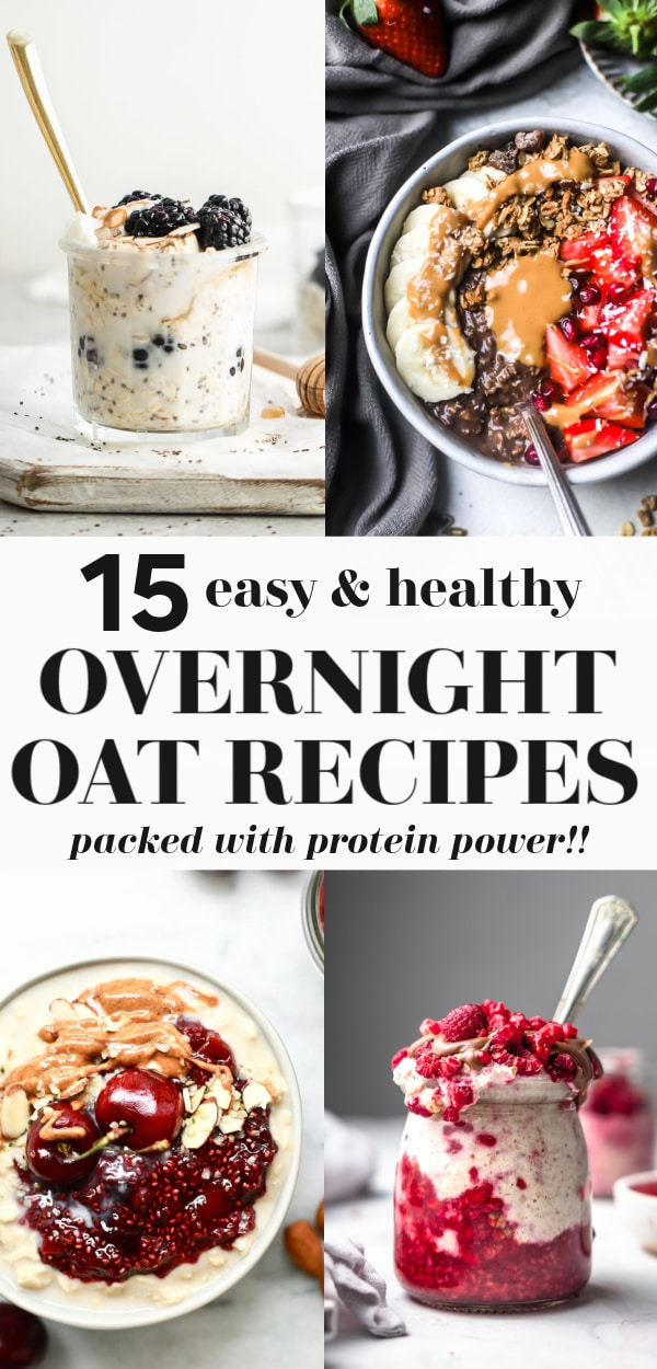 15 High Protein Overnight Oats Recipes