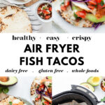 Healthy Air Fryer Fish Tacos pin 4