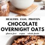Healthy Chocolate Overnight Oats pin 4