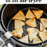 How To Make Air Fryer Tortilla Chips pin 5
