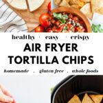 How To Make Air Fryer Tortilla Chips pin1