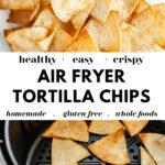 How To Make Air Fryer Tortilla Chips pin3