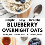 Easy Blueberry Overnight Oats pin 1