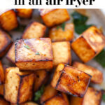 Crispy Air Fryer Tofu pin 3