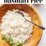 Instant Pot Basmati Rice | How To Make pin 1