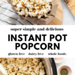 Perfect Instant Pot Popcorn pin 2